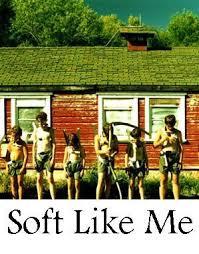 Soft Like Me