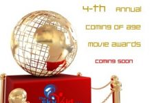 4th annual coming of age movie awards