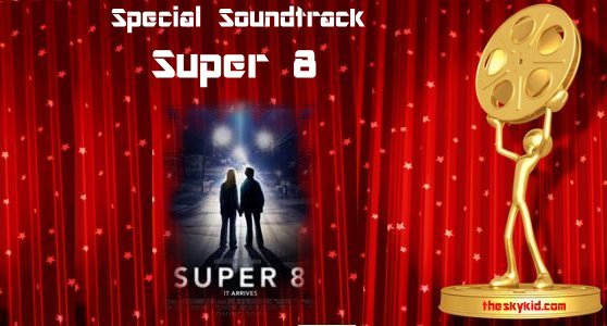 Special Soundtrack Super 8