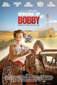 Bringing Up Bobby 2011