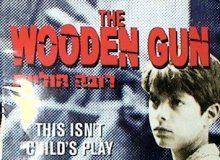 The Wooden Gun Roveh Huliot 1979
