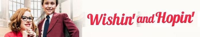 Wishin and Hopin