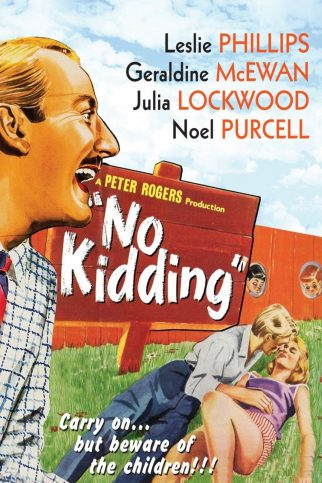 "Poster for the movie ""No Kidding"""