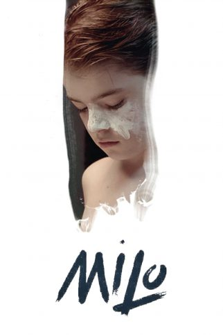 """Poster for the movie """"Milo"""""""