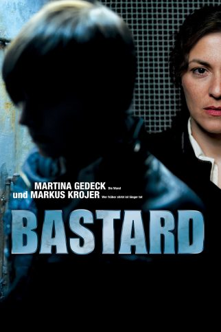 "Poster for the movie ""Bastard"""