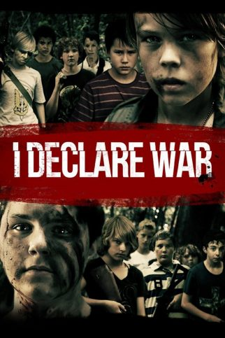 """Poster for the movie """"I Declare War"""""""