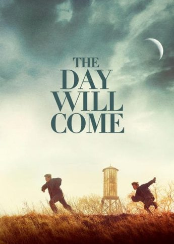 """Poster for the movie """"The Day Will Come"""""""