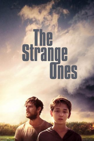 "Poster for the movie ""The Strange Ones"""