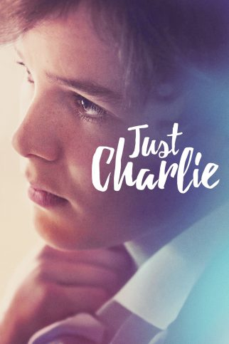 "Poster for the movie ""Just Charlie"""