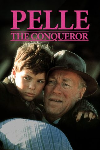 """Poster for the movie """"Pelle the Conqueror"""""""