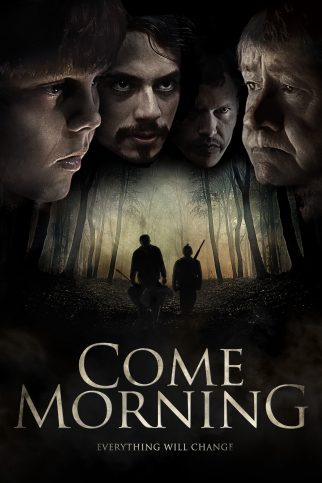 "Poster for the movie ""Come Morning"""